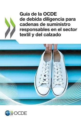 Guía de la OCDE de debida diligencia para cadenas de suministro responsables en el sector textil y del calzado